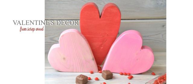 Scrap wood hearts - DIY Valentine's Decor