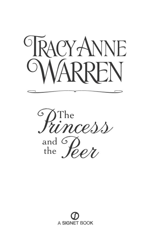 Read The Princess and the Peer by Warren, Tracy Anne