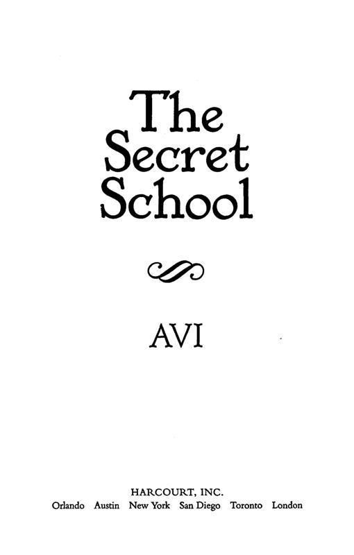 Read The Secret School by Avi online free full book.