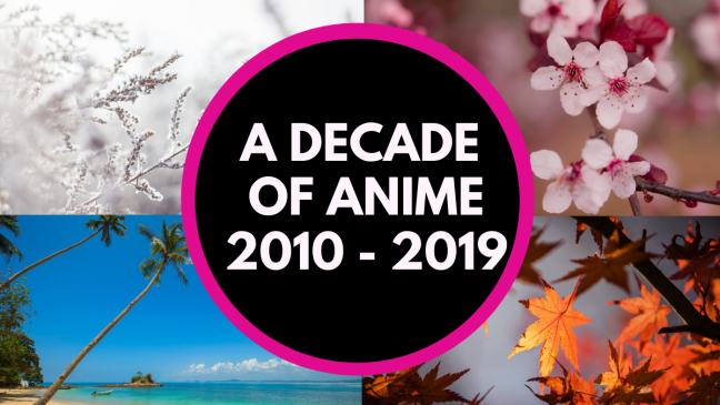 Anime of the Decade