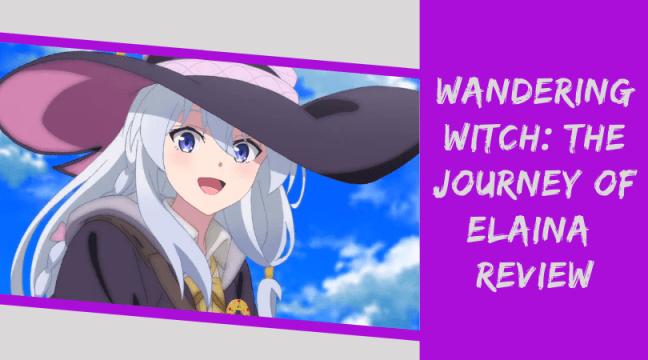 Elaina Review