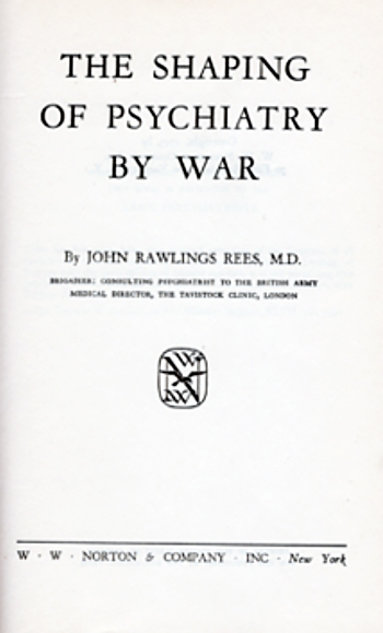 The Shaping of Psychiaatry by War
