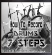 How To Record Drums In 7 Steps