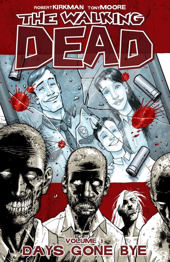 The Walking Dead - Volume 1 Days Gone Bye