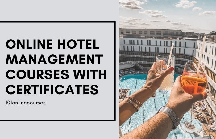 Free online hotel management courses with certificates