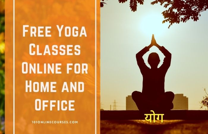 Free Yoga Classes Online for Home and Office