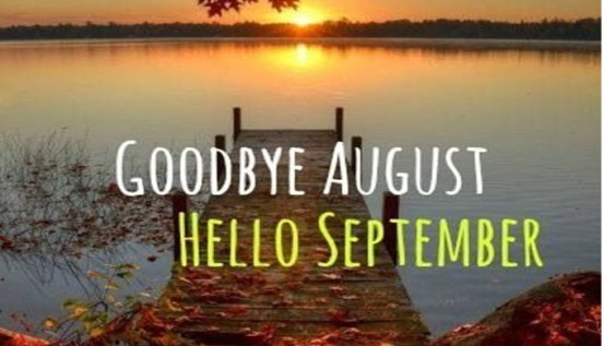 Goodbye July Month And Welcome August Images Quotes Pictures