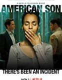 American Son 2019 Streaming Movie Subtitle Indonesia