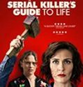 Nonton Online A Serial Killers Guide to Life 2020 Sub Indo