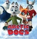 Streaming Arctic Dogs 2019 Subtitle Indonesia