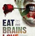 Nonton Film Eat Brains Love 2019 Subtitle Indonesia