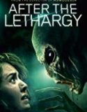 Nonton Film After The Lethargy 2019 Subtitle Indonesia