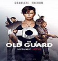 Streaming Film The Old Guard 2020 Subtitle Indonesia