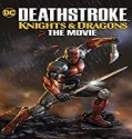 Nonton Movie Deathstroke Knights and Dragons The Movie 2020 Sub Indo