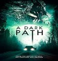 Streaming Film A Dark Path 2020 Subtitle Indonesia