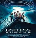 Streaming Film Useless Humans 2020 Subtitle Indonesia