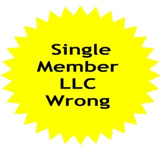Single Member LLC Wrong choice if you are starting your Business