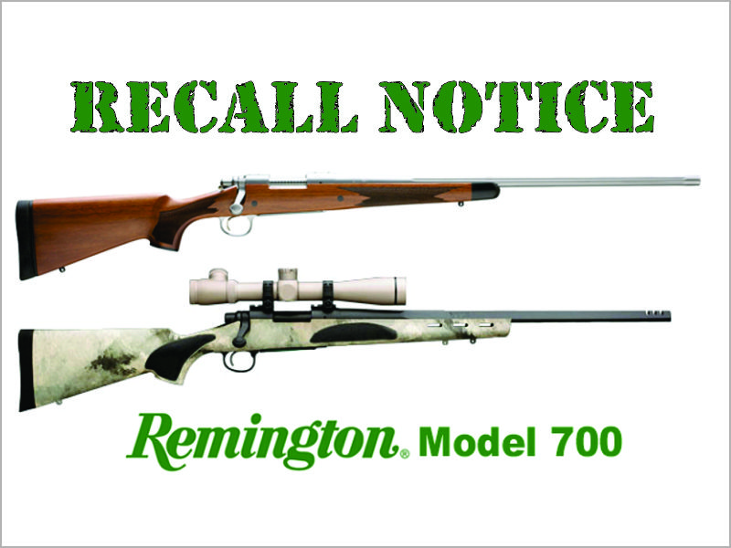 Remington Recalls Model 700 And Model Seven Rifles