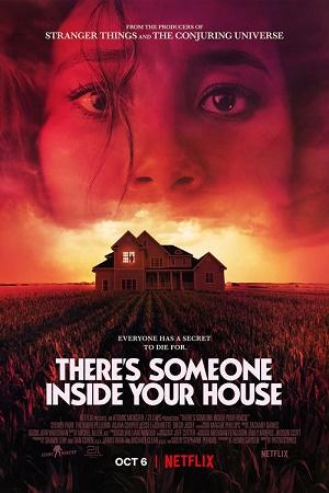 Có Ai Đó Ở Trong Ngôi Nhà - There Is Someone Inside Your House (2021)
