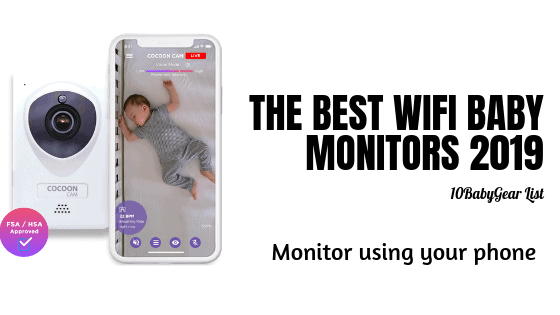 13 Best Wifi Baby Monitors With A Very Helpful Buying