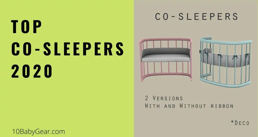 Best Co-Sleepers in 2020 That You Will Love (with Guide)
