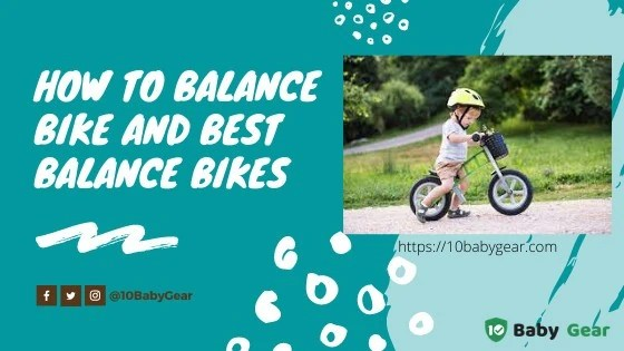 How to Balance Bike and Best Balance Bikes in 2021