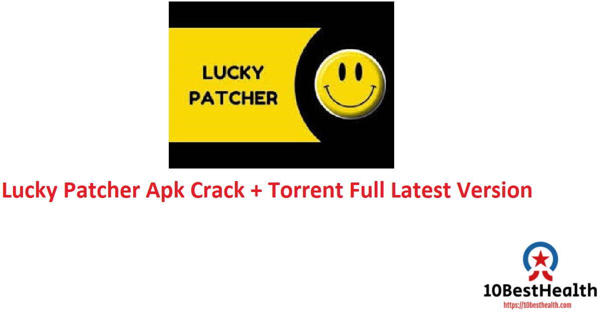 Lucky Patcher Apk Crack + Torrent Full Latest VersionLucky Patcher Apk Crack + Torrent Full Latest Version
