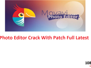 Movavi Photo Editor Crack With Patch Full Latest