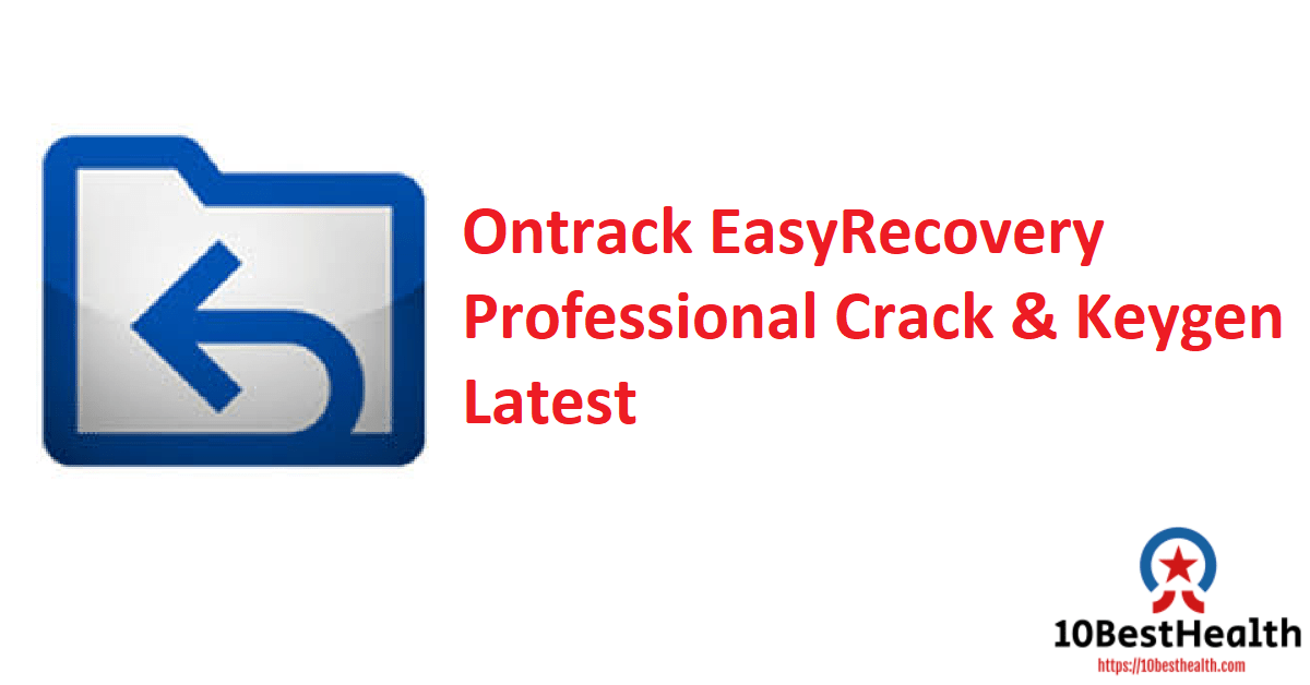 Ontrack EasyRecovery Professional Crack & Keygen Latest