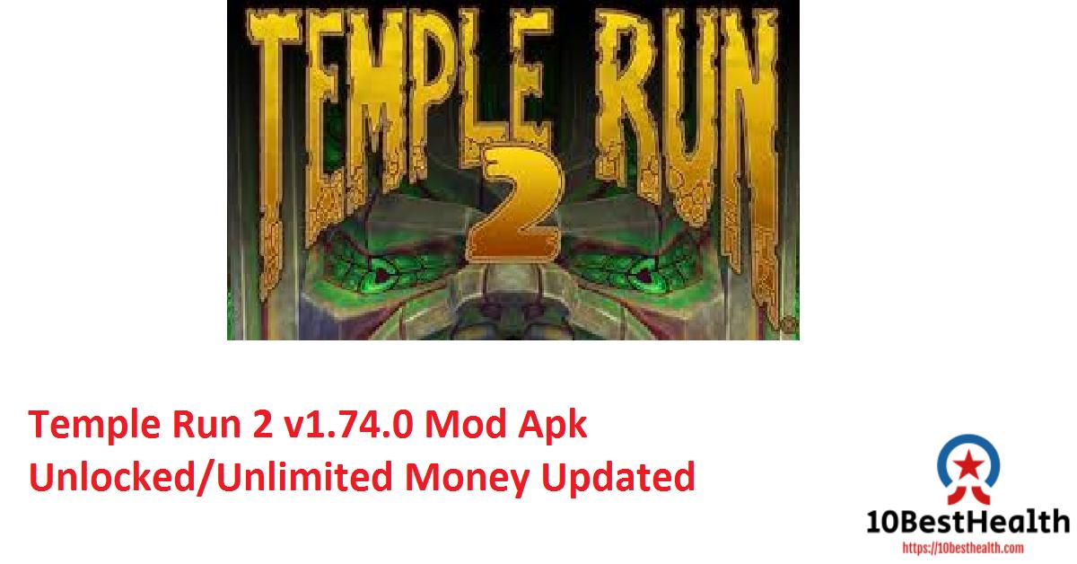 Temple Run 2 v1.74.0 Mod Apk Unlocked Unlimited Money Updated