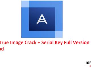 Acronis True Image Crack + Serial Key Full Version Download