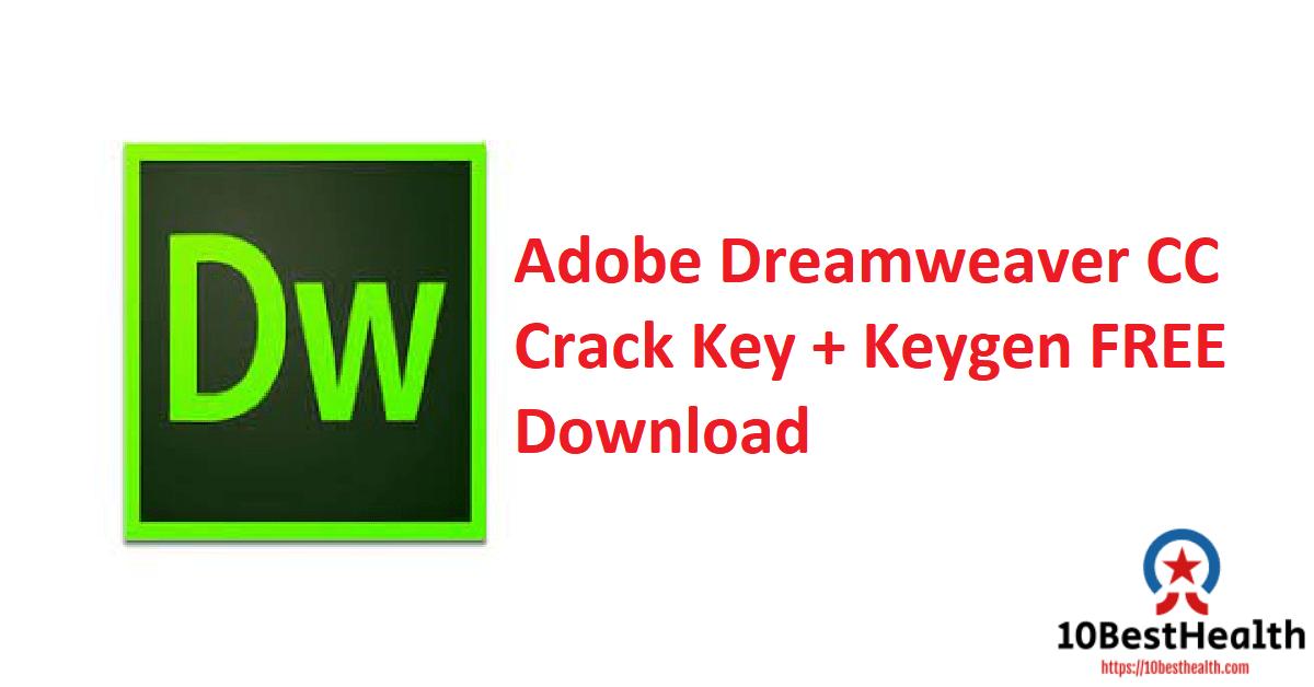 Adobe Dreamweaver CC Crack Key + Keygen FREE Download