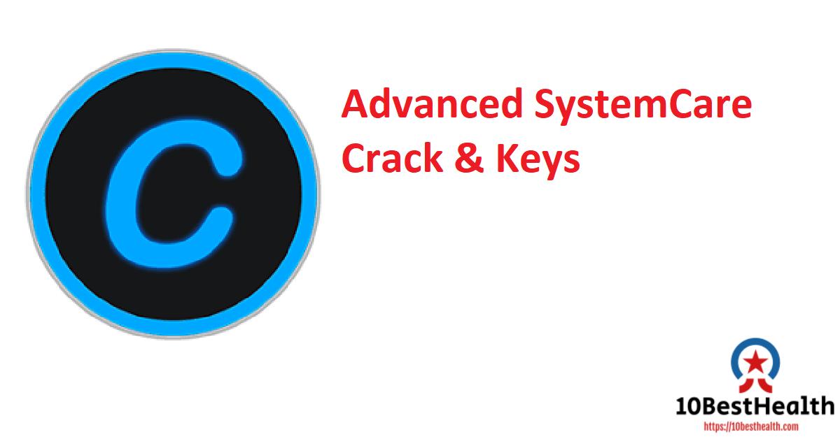 Advanced SystemCare Crack & Keys