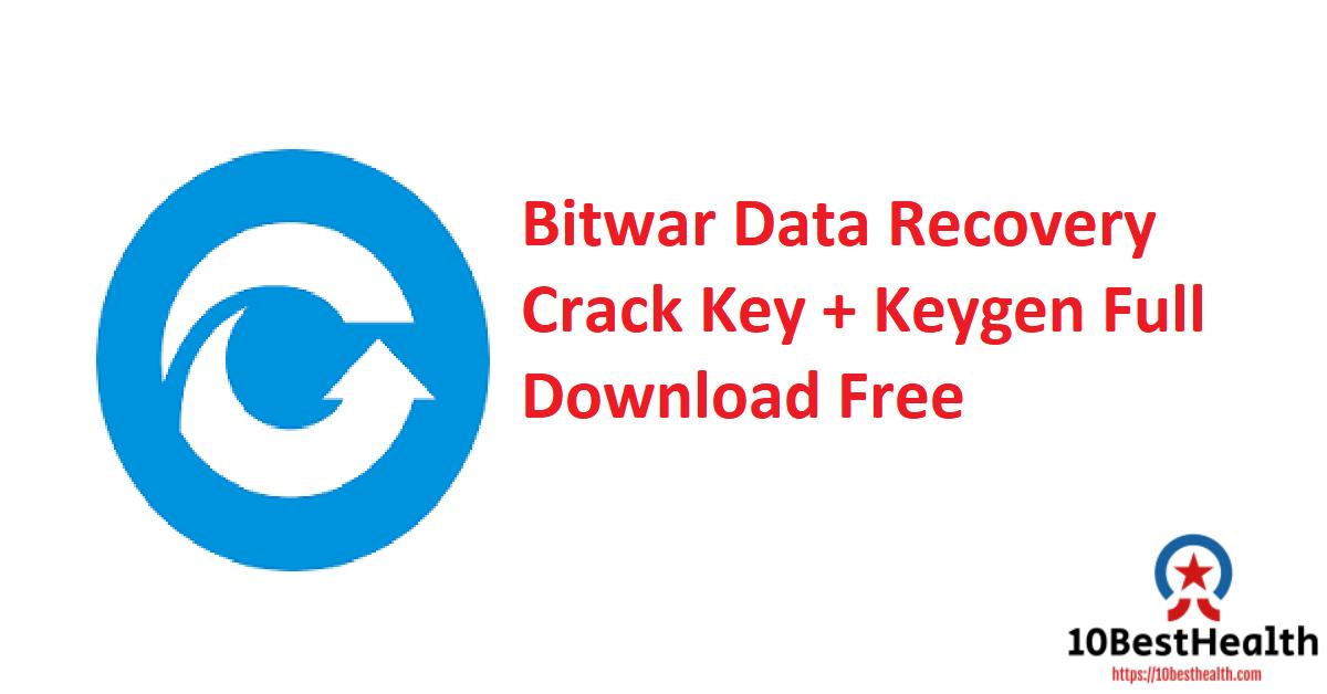 Bitwar Data Recovery Crack Key + Keygen Full Download Free