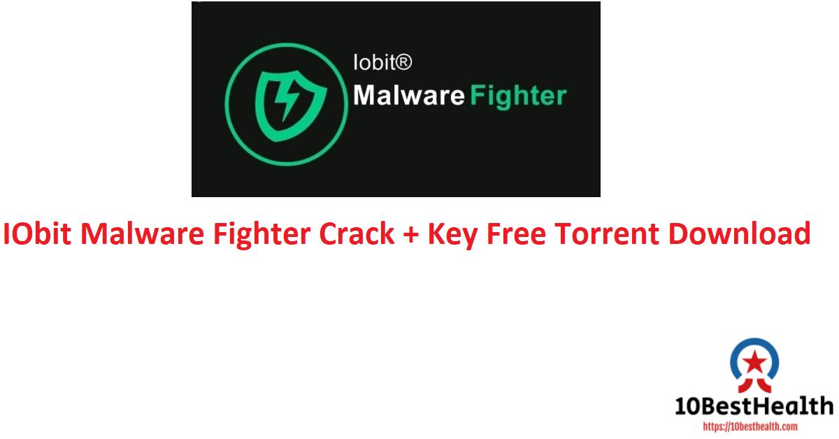 IObit Malware Fighter Crack + Key Free Torrent Download