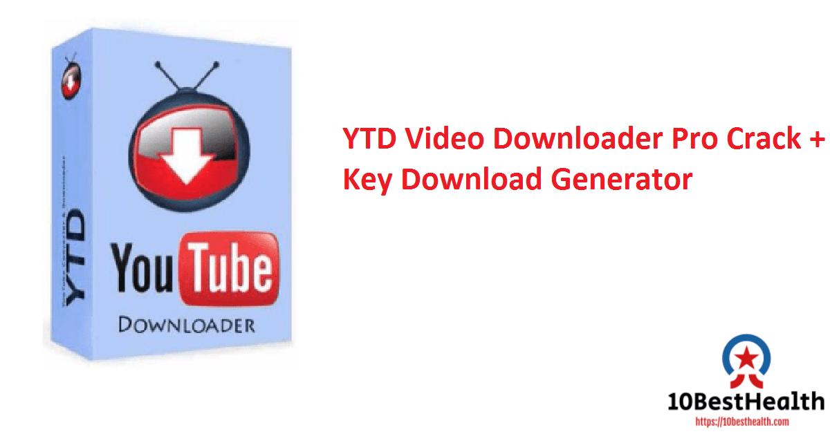 YTD Video Downloader Pro Crack + Key Download Generator