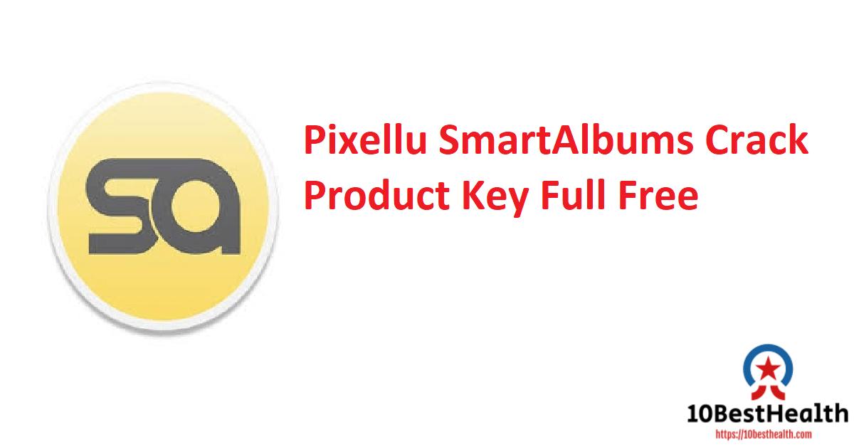 Pixellu SmartAlbums Crack Product Key Full Free