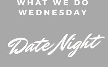 How to have Weekly Date Nights with Lots of Little Children