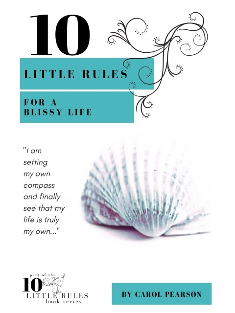 10 Little Rules for a Blissy Life