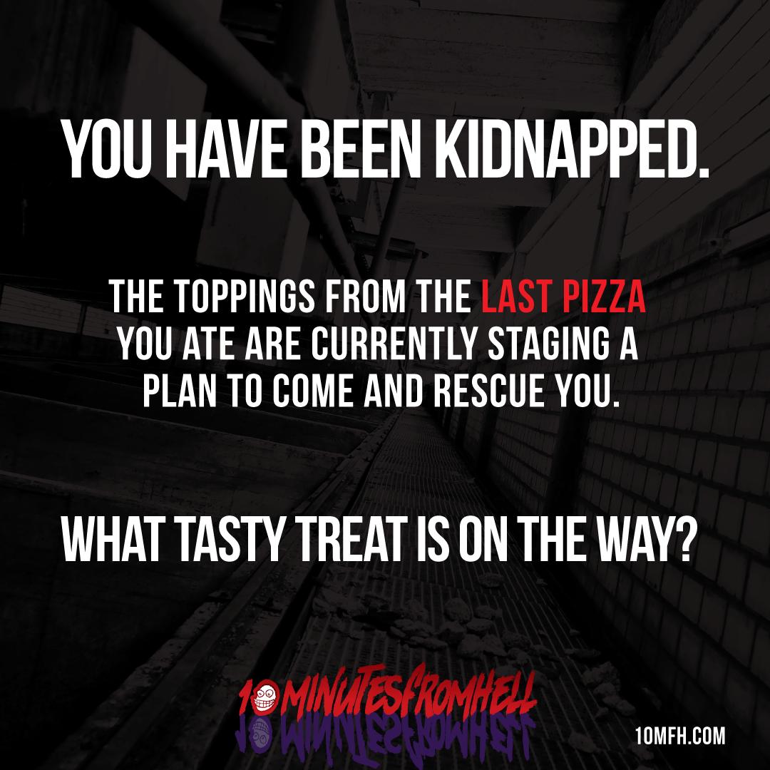 Kidnapped Pizza Meme