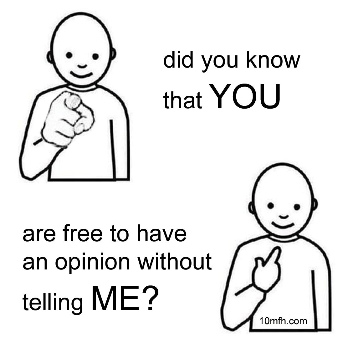 you me meme opinion