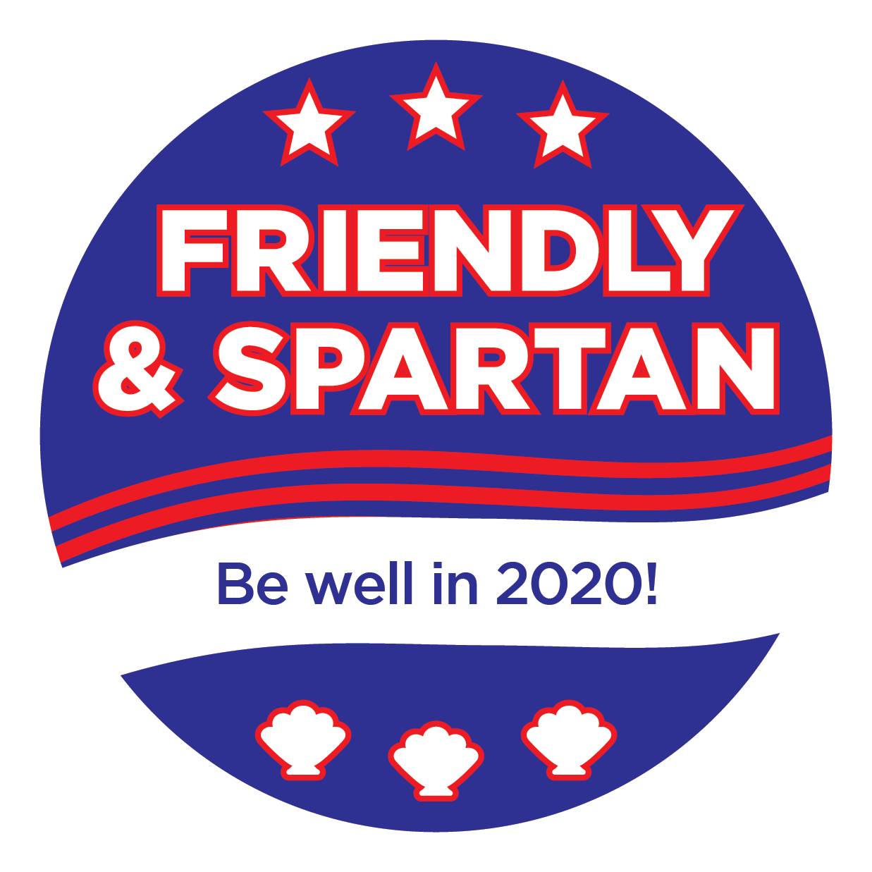 Friendly & Spartan Be well in 2020