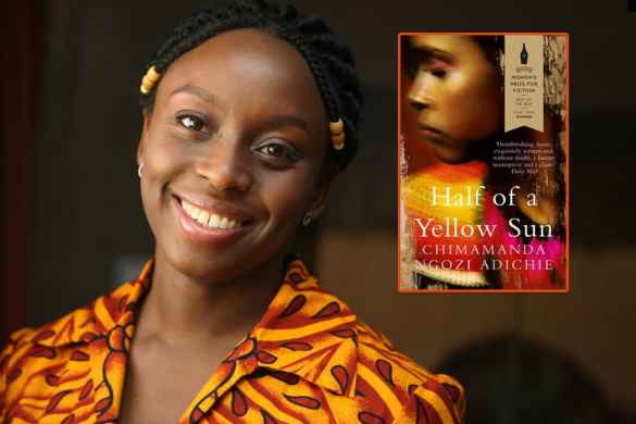 Half of a Yellow Sun: Chimamanda Ngozi Adichie