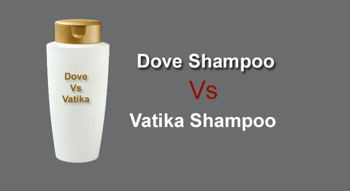 Which is a Better Shampoo Dove or Vatika?
