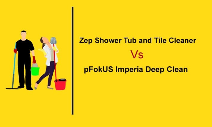 Zep Shower Tub and Tile Cleaner Vs pFokUS Imperia Deep Clean