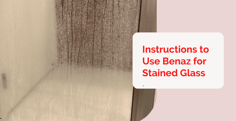 Instructions to Use Benaz for Stained Glass