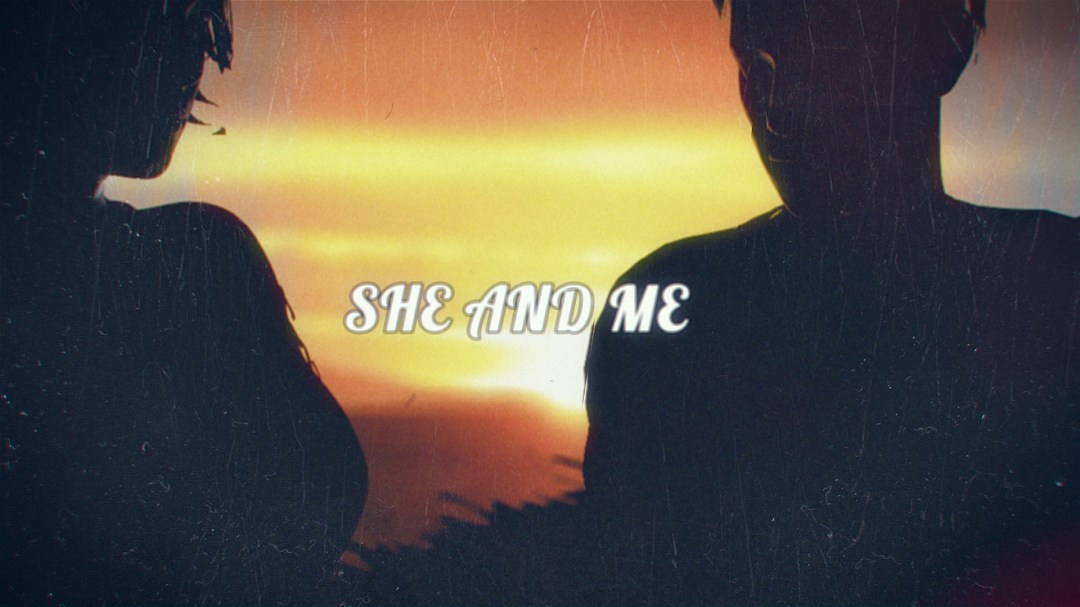 She And Me – Lyric Video