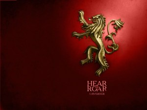 House Lannister: (…do I really need to explain this?)