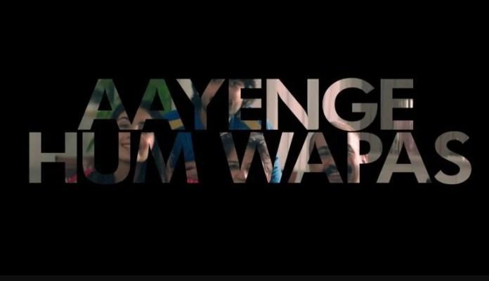 Aayenge Hum Wapas IPL Anthem Lyrics