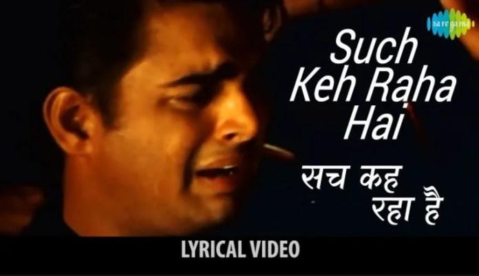 Sach Keh Raha Hai Deewana Song Lyrics